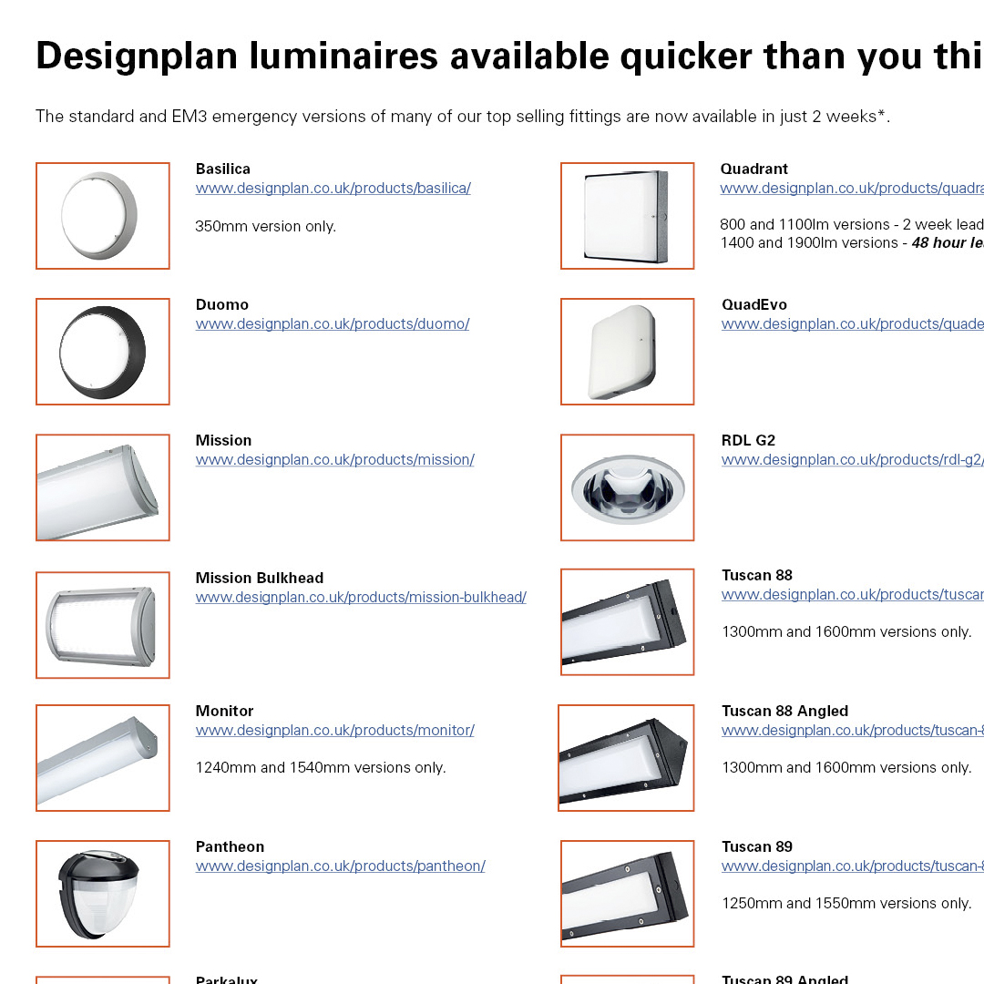 Designplan luminaires available quicker than you think